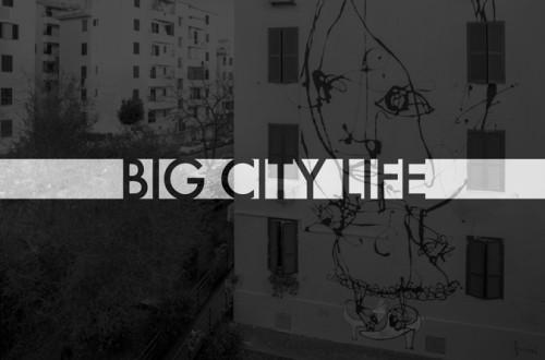 BIGCITYLIFE